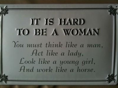 Трудно быть женщиной